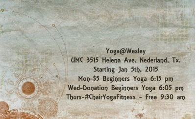 Beginning Yoga classes in January 2015 with Gail Pickens-Barger Nederland Texas