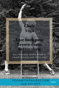 Chair Yoga - ease back pain - lessen stress - better sleep - yoga near me - Yoga With Gail