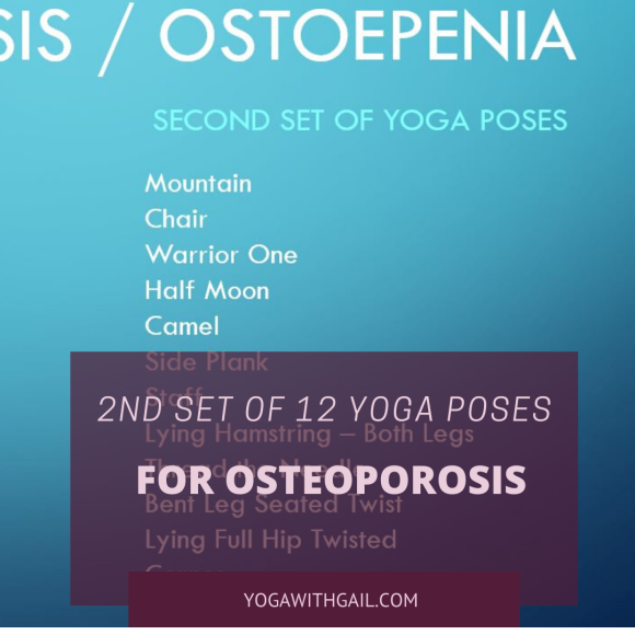 Second Set of the 12 Yoga Poses for lessening osteoporosis / Osteopenia. Yoga with Gail. Yoga near me Yoga classes near me