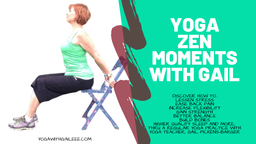 Zen Moments with yoga teacher Gail Pickens-Barger