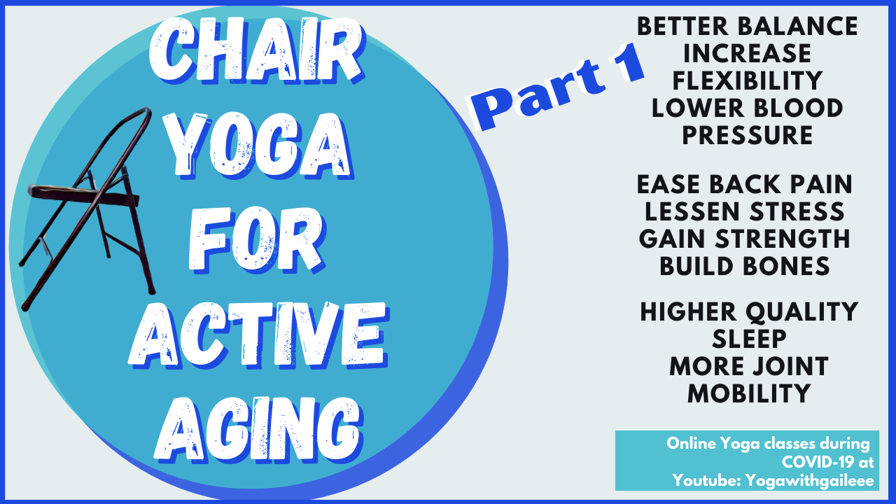 Yoga for Active Aging - Don't like to get down on the floor?  No problem, chair yoga is the answer!