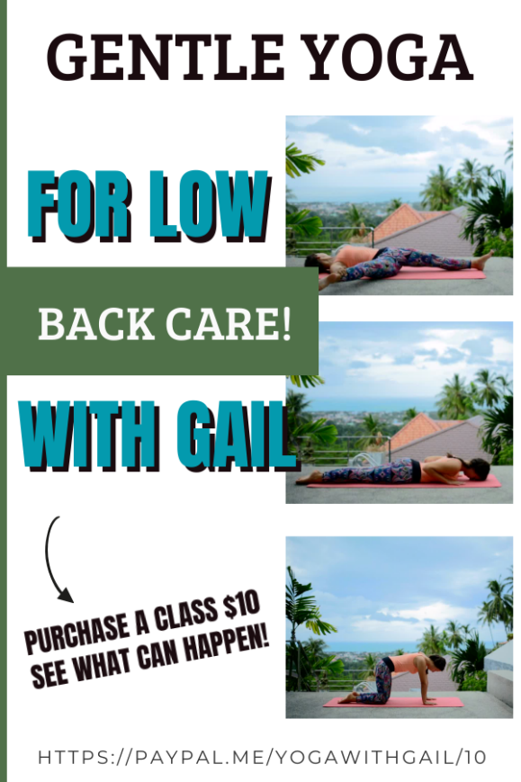 Ease back pain with gentle yoga with Gail Purchase a Class. $10