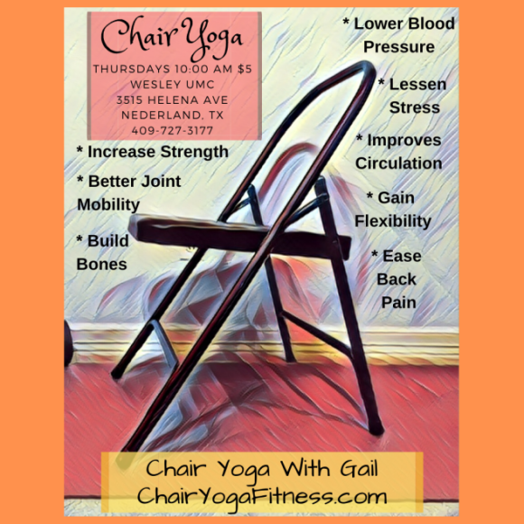 Chair Yoga to Increase Strength, Better Joint Mobility, Build Bones, Lower Blood Pressure, Lessen Stress, Improves Circulation, Gain Flexibility and Ease Back Pain. Through this beginners chair yoga class with Certified Yoga Teacher, Gail Pickens-Barger. 409-727-3177