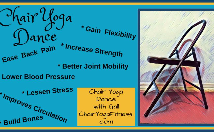 Chair Yoga Dance Can Do That?Yup!