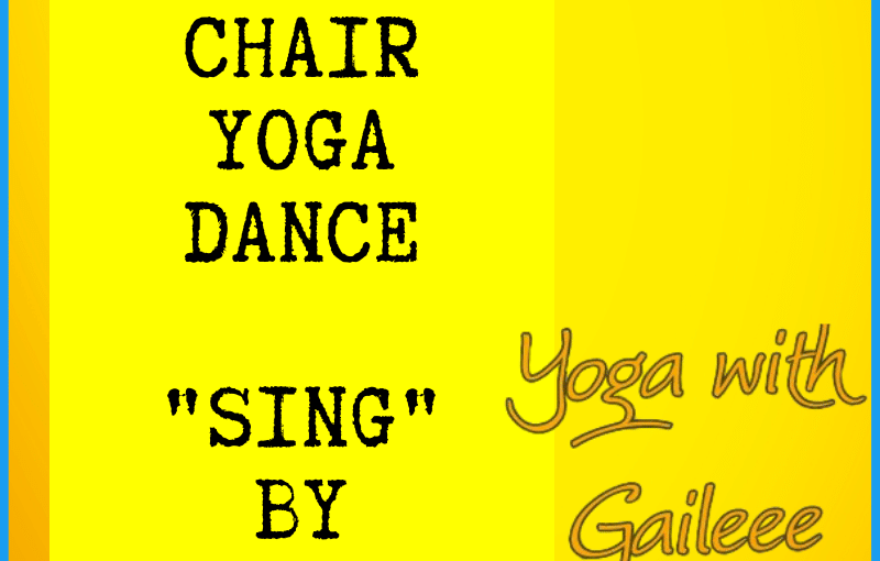 """Try """"Sing"""" by Pentatonix – a new * Chair Yoga Dance * Routine byGail"""